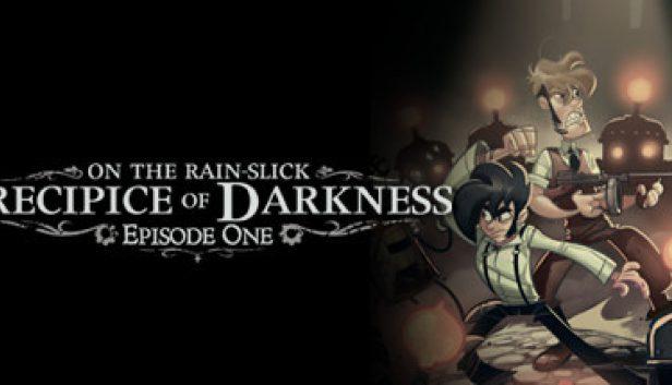 Precipice of Darkness Episode One