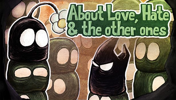 About love hate and the other ones