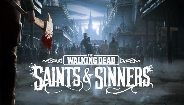Walking dead saints sinners